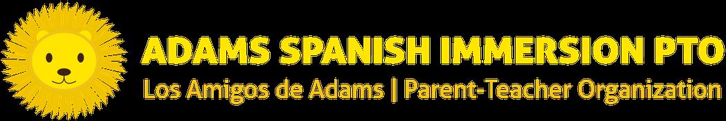 Adams Spanish Immersion PTO